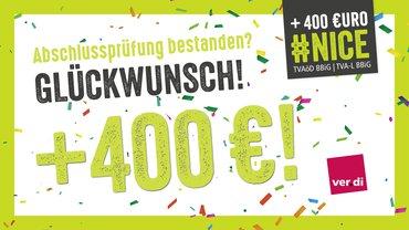 Symbolbild zeigt 400 Euro Abschlussprämie nach den Tarifverträgen TVAöD und TVA-L