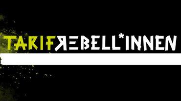 Tarifrebellion - Die Kampagne.